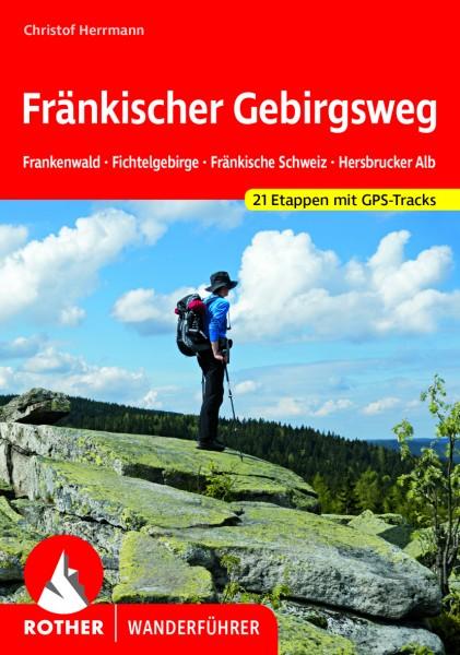 Fränkischer Gebirgsweg (Rother Wanderführer)