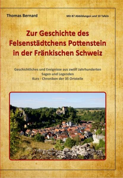 Zur Geschichte des Felsenstädtchens Pottenstein in der Fränkischen Schweiz