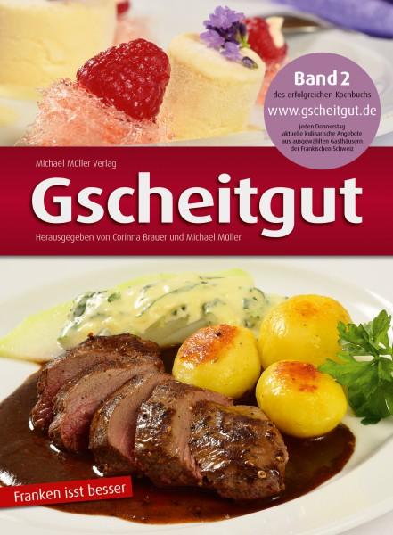 Gscheitgut Band 2 – Franken isst besser (Kochbuch)