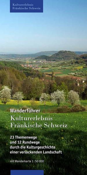 Wanderführer Kulturerlebnis Fränkische Schweiz